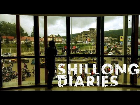 Shillong Diaries |  Hidden paradise of the north east