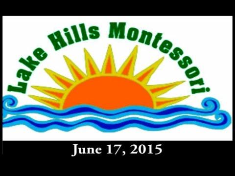Lake Hills Montessori - Summer 2015