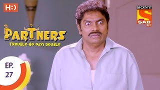 Partners Trouble Ho Gayi Double - Ep 27 - Webisode - 3rd January, 2018