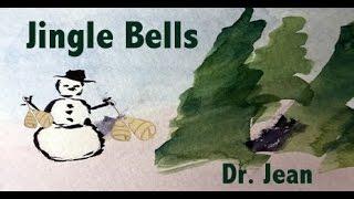 Jingle Bells by Dr. Jean