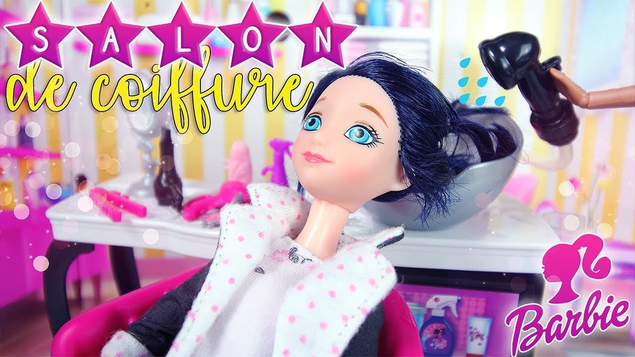 barbie salon de coiffure avec marinette ladybug l miraculous ladybug chat noir youtube