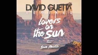 David Guetta ft. Sam Martín - Lovers on the sun (Blasterjaxx Remix)
