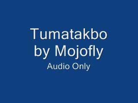 Tumatakbo - Mojofly