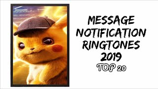Top 20 Message Notification Ringtones (2019) |Download Now|