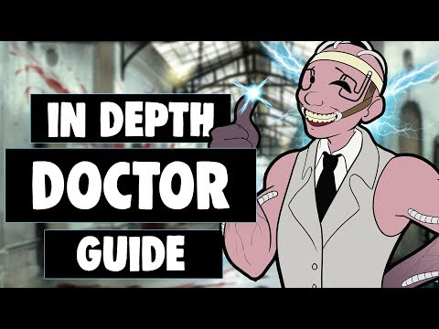 A comprehensive guide on how to play THE DOCTOR in Dead by Daylight (DBD)
