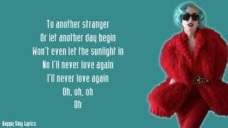 Baixar I'LL NEVER LOVE AGAIN - LADY GAGA, BRADLEY COOPER (Lyrics)