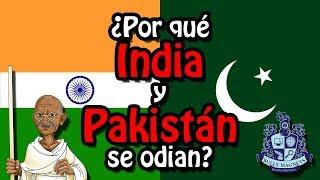 ¿Por qué India y Pakistán se odian? - Bully Magnets