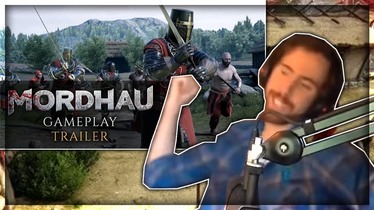 Asmongold Reacts to Mordhau Trailers and Gameplay - game trailer