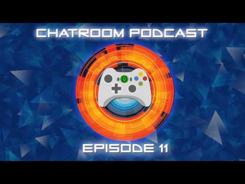The Chatroom Podcast - Episode 11