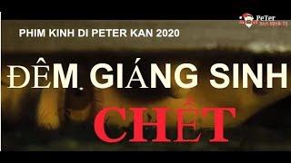 Đêm giáng Sinh Chết - Phim Kinh Dị 2020  Thuyết minh