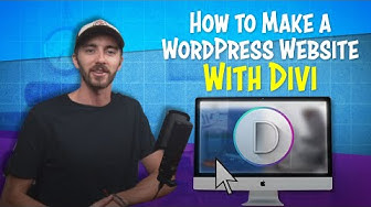 How to Make a WordPress Website 2019 | Divi Theme for Beginners