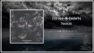 FIFTH DAWN - Pressure (Official Audio)