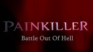 PAINKILLER - Battle Out Of Hell Мини-фильм