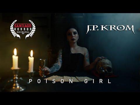 J.P. KROM - POISON GIRL  [official video]