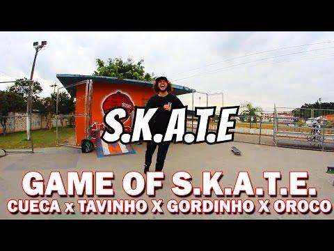 GAME OF SKATE - CUECA X TAVINHO X GORDINHO X OROCO
