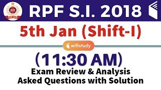 RPF Sub Inspector (5th Jan 2019, Shift-I) Exam Analysis & Asked Questions