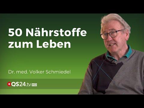 Das Leben Bedingt 50 Nährstoffe   Dr. Med. Volker Schmiedel   Naturmedizin   QS24 09.11.2019