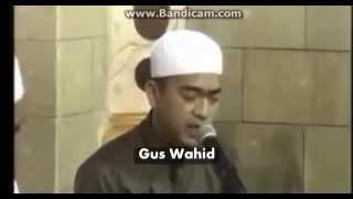 Gus Wahid  feat Habib Syech Turi Putih