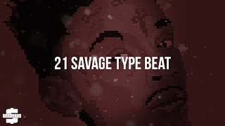 FREE 21 Savage Type Beat X Future Type Beat Central Drive Prod Onorous X Drew Taylor