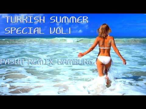 Turkish Summer Special VOL.1 (Pasha Remix Hamburg)