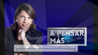 A PENSAR MÁS CON ROSA MARÍA PALACIOS 22/11/19