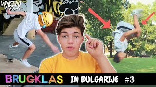 GEKSTE DAG OOIT! BRUGKLAS IN BULGARIJE #3 | Vincent Visser
