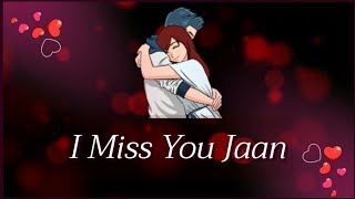 💓 I Miss You Jaan 💕| Miss You Shayari for Girlfriend 👸| Miss You Lines Status