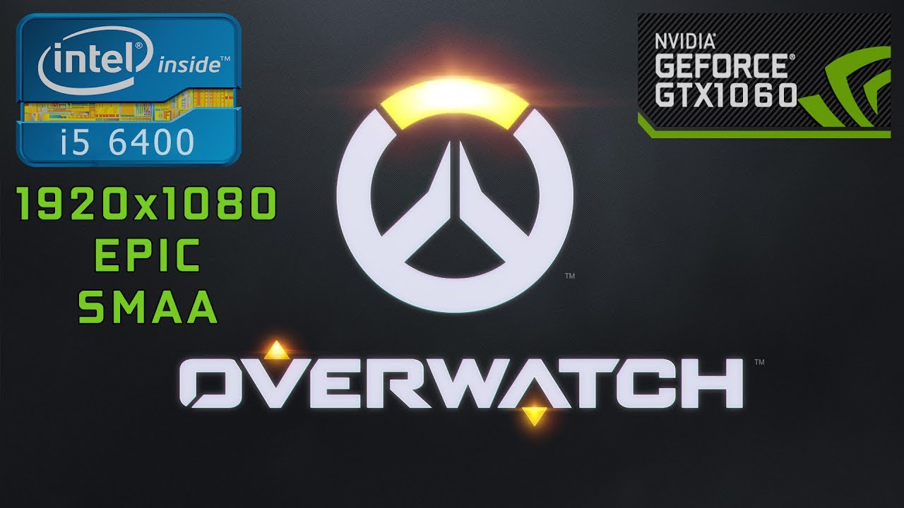 Overwatch [I5 6400 + GTX 1060 3Gb] (1080p60FPS)
