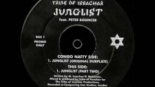 Tribe Of Issachar Feat. Peter Bouncer - Junglist (Part Two)