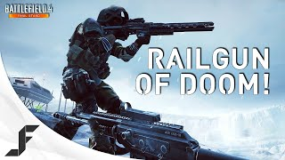 Rail Gun of DOOM! BF4 Final Stand Gameplay