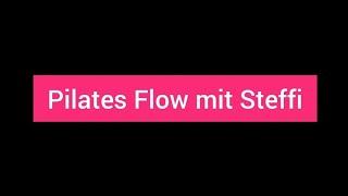 Pilates Flow mit Steffi