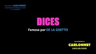 Dices - De la Ghetto (Karaoke)