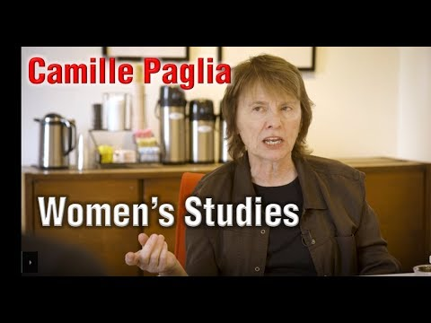 Camille Paglia on Women's Studies