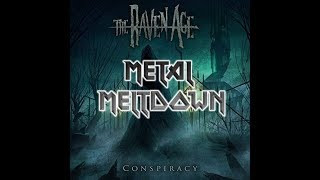 """Metal Meltdown - """"Conspiracy"""" by The Raven Age 