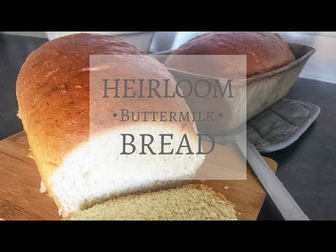BAKE WITH ME | HEIRLOOM HONEY BUTTERMILK BREAD | FROM SCRATCH
