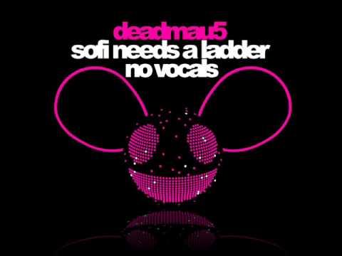 Deadmau5  Sofi Needs A Ladder NO VOCALS HQ