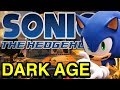 """The Sonic the Hedgehog """"Dark Age"""" - Sonic Discussion - NewSuperChris"""
