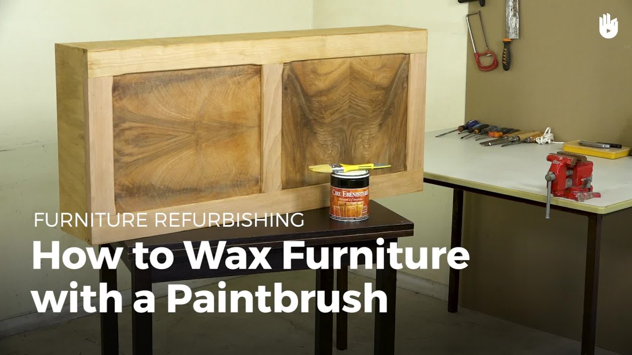 How To Wax Furniture With A Paint Brush | Furniture Restoration
