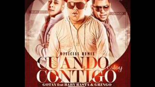 Video CUANDO ESTOY CONTIGO REMIX Gotay Ft Baby Rasta Y Gringo download MP3, 3GP, MP4, WEBM, AVI, FLV Desember 2017