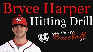 Bryce Harper Hitting Drill