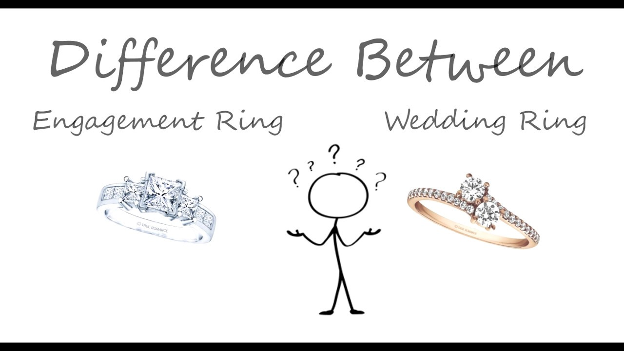 Engagement Ring vs. Wedding Ring - YouTube