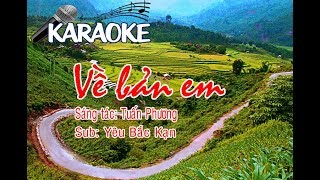 Về Bản em Karaoke | BEAT Về bản em | Tin tức Bắc Kạn