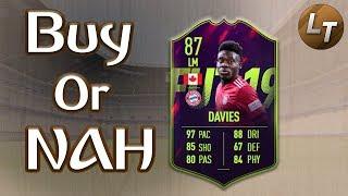Future Star Davies!  |  Buy or Nah  |  FIFA 19 Player Review Series
