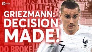 Griezmann: DECISION MADE! Tomorrow