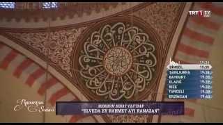 Elveda Ey Rahmet Ayı Ramazan  Merhum Nihat Ulu