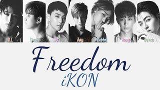 Ikon - Freedom  바람   Hang, Rom & Eng Lyrics