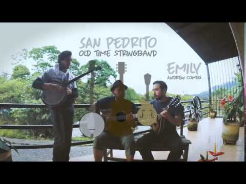 Emily (Andrew Combs) - San Pedrito Old Time Stringband