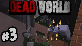 """TKO?NITKO ME NE VIDI!!!!!""-DEAD WORLD- part 3. -minecraft mapa"
