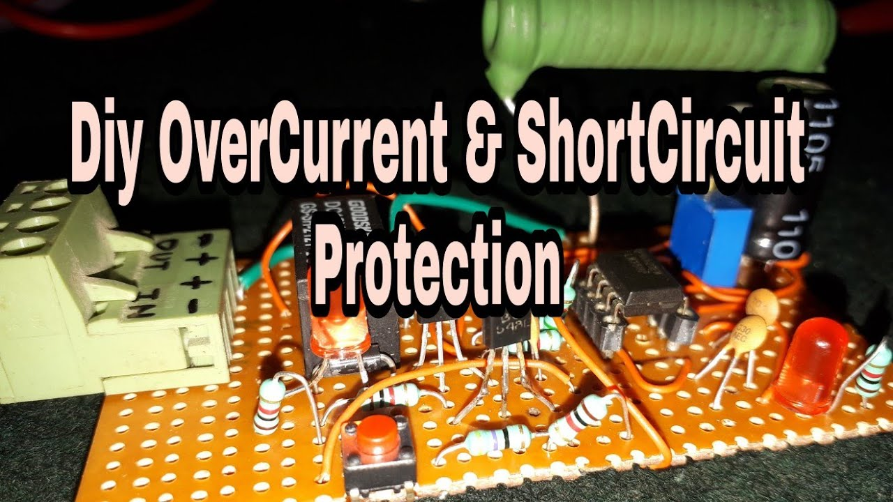 Diy Overcurrent Protection Circuit Youtube