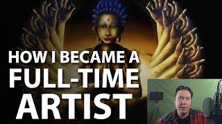 How I Became a Full Time Digital Artist
